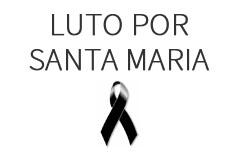 Luto por Santa Maria